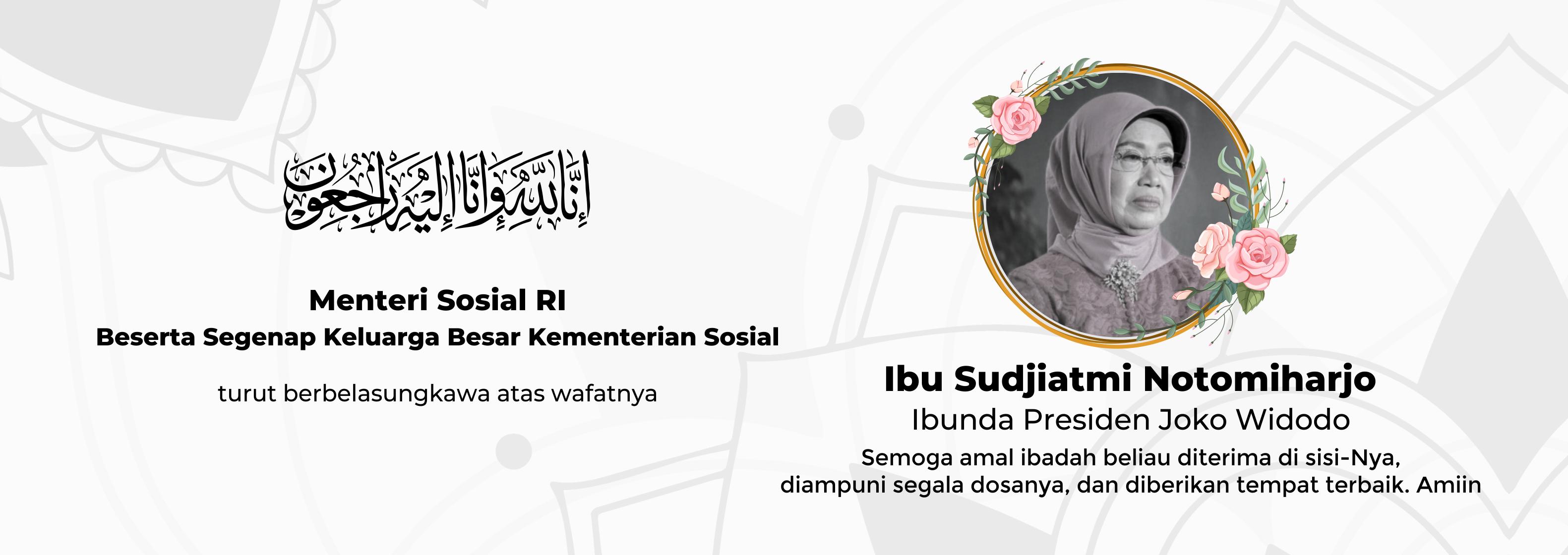 Ucapan Belasungkawa Ibunda Presiden Jokowi