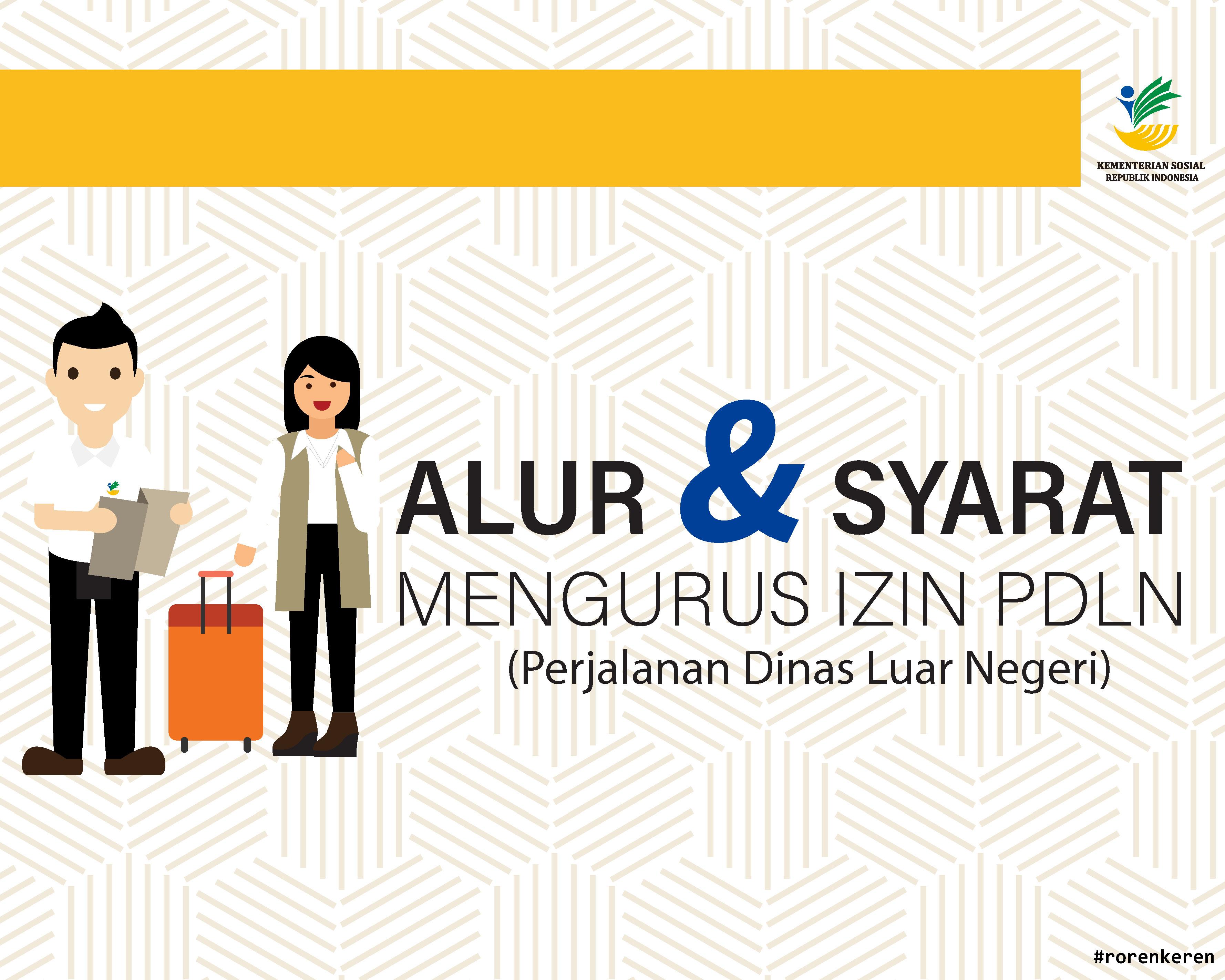 Alur dan Syarat Mengurus PDLN (Perjalanan Dinas Luar Negeri)