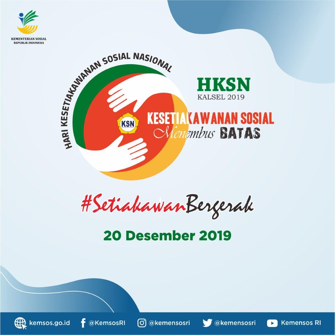 Acara Puncak Hari Kesetiakawanan Sosial Nasional (HKSN) 2019