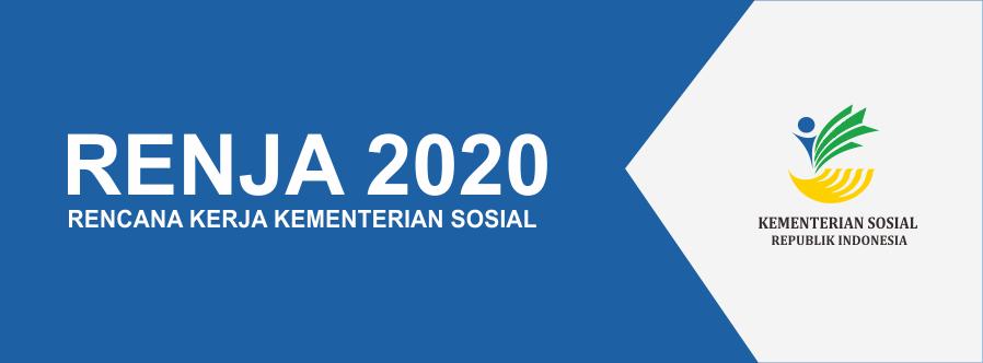 Rencana Kerja Kementerian Sosial 2020