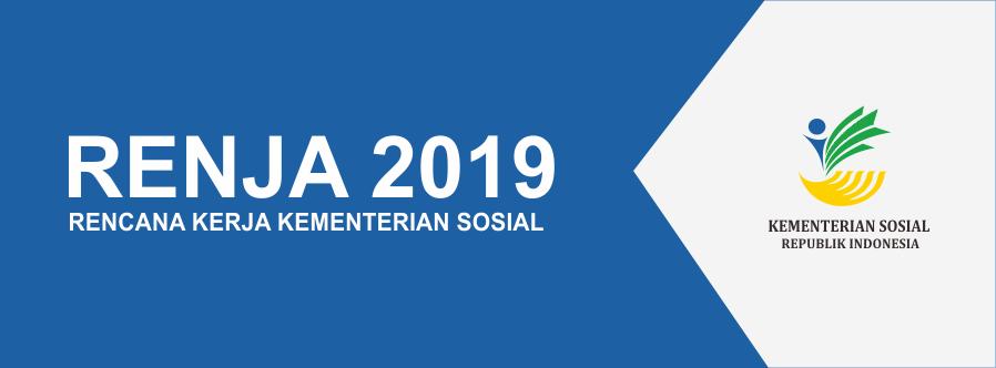Rencana Kerja Kementerian Sosial 2019